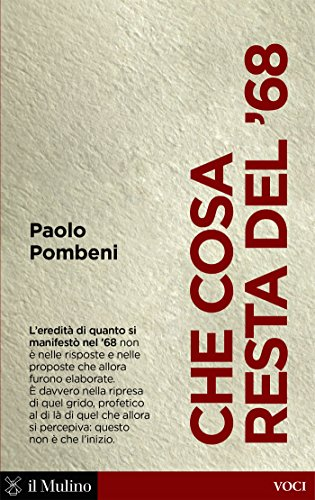 Che cosa resta del 68 (Voci) (Italian Edition) eBook: Paolo ...