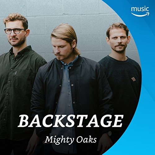 Backstage mit Mighty Oaks