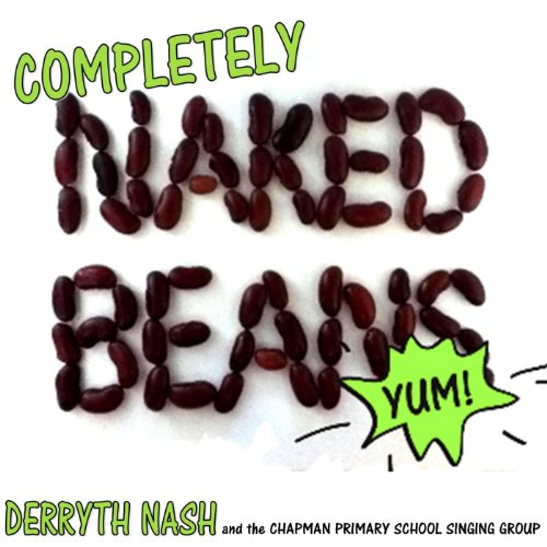 completely-naked-beans-feat-chapman-primary-school-singing-group