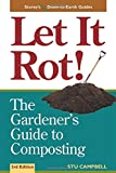 Let it Rot (Storey's Down-to-earth Guides)