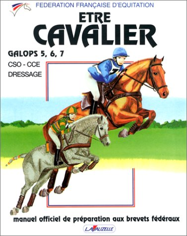 Etre Cavalier : Galops 5, 6, 7