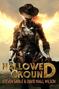 Hallowed Ground (English Edition) de [Savile, Steven, Wilson, David Niall]