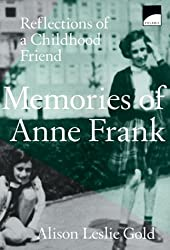 Memories of Anne Frank: Reflections of a Childhood Friend (Polaris Paperback)