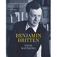Britten: Centenary Edition (Life &Times)
