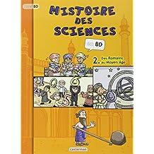 Histoire des sciences, tome 2