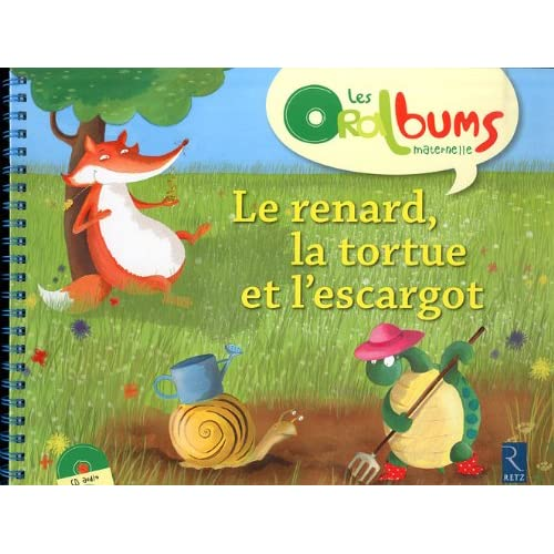 Le renard, la tortue et l'escargot (1CD audio)