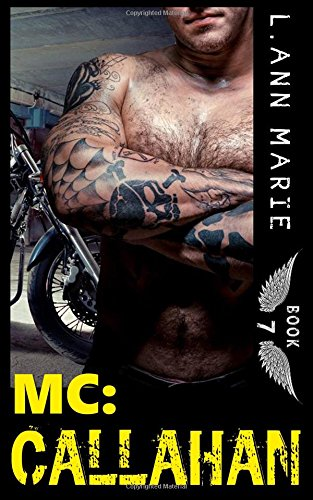 MC: Callahan: Book 7: Volume 7