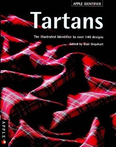 TARTANS THE ILLUSTRATED IDENTIFIER TO OVER 140 DESIGNS