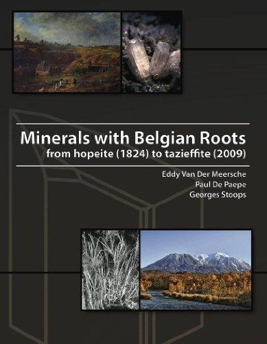 Minerals with Belgian Roots by Eddy Van Der Meersche (2010-05-11)