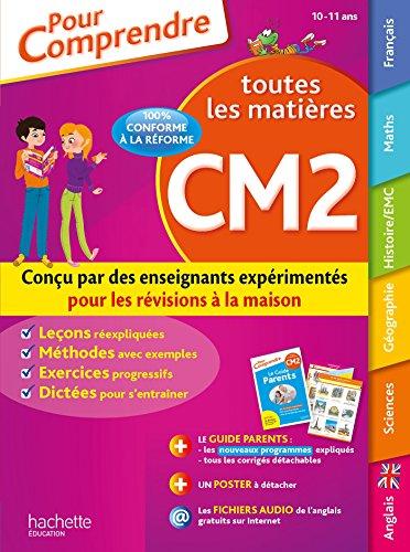 Pour comprendre Tout le CM2 - Nouveau programme 2016