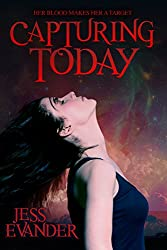Capturing Today (TimeShifters Book 2)