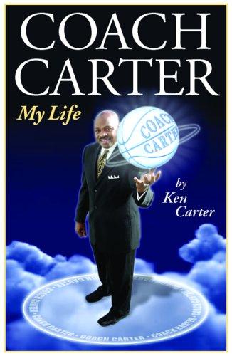 Coach Carter: My Life por Ken Carter