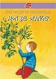 mon bel oranger histoire d un petit gar?on qui un jour d?couvre la douleur de mauro de vasconcelos jos? 2007 broch?