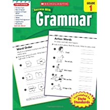 Grammar, Grade 1 (Scholastic Success with Workbooks: Grammar)