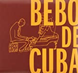 "Afficher ""Bebo de Cuba"""
