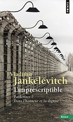 L'imprescriptible par Vladimir Jankelevitch