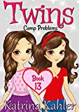 #1: Books for Girls - TWINS : Book 13: Camp Problems