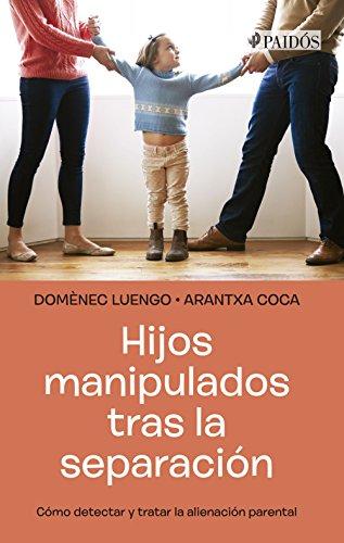 Hijos manipulados tras la separación por Domènec Luengo