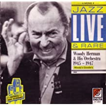 Jazz Live and Rare 1945 - 1947 Woody's Goodie's