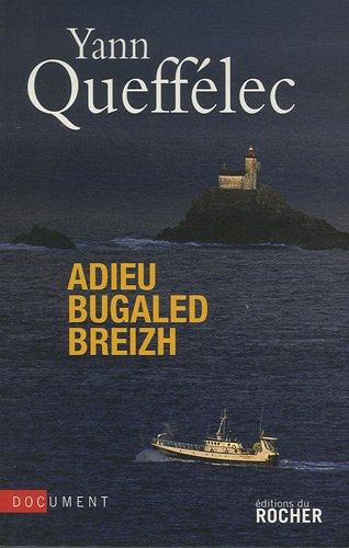 Adieu Bugaled Breizh par Yann Queffélec