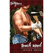 Touch Wood (The Ash Brothers)