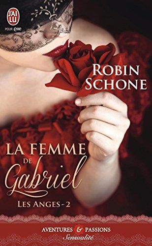 Les Anges (Tome 2) - La femme de Gabriel par [Schone, Robin]