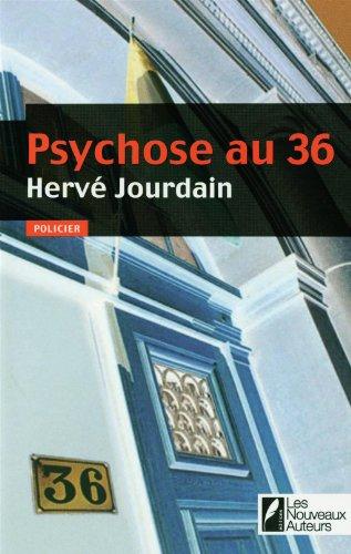 """<a href=""""/node/23367"""">Psychose au 36</a>"""