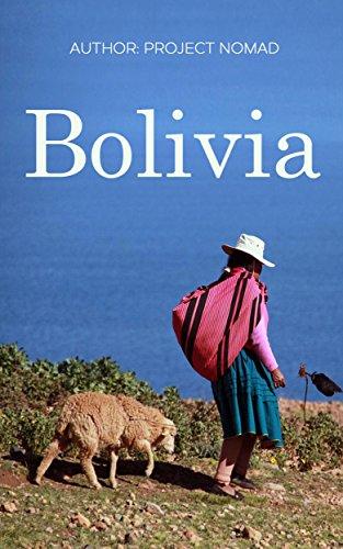 Bolivia: Bolivia Travel Guide for Your Perfect Bolivian Adventure!: Written by Local Bolivian Travel Expert (Travel to Bolivia, Travel Bolivia, Bolivia Travel) Descargar PDF Ahora