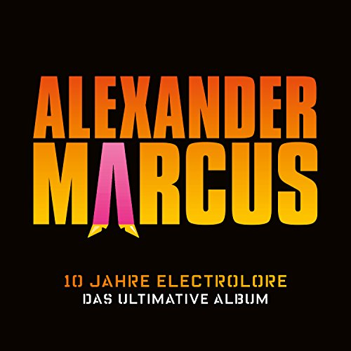 10 Jahre Electrolore – Das ultimative Album