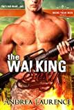 The Walking Sexy : A More Than Men Novella (English Edition)