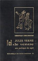 Jules Verne : l'oeil et le ventre, un poétique du sujet