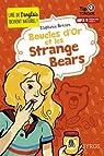 Boucles d'Or et les Strange Bears par Benson