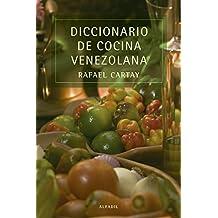 Diccionario de cocina venezolana (Spanish Edition)