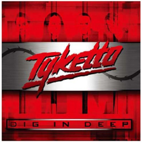 Tyketto: Dig in Deep (Audio CD)
