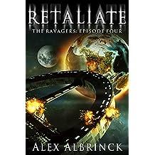 Retaliate (The Ravagers - Episode Four)