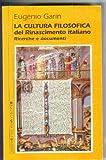 Image de La cultura filosofica del Rinascimento italiano. Ricerche e documenti