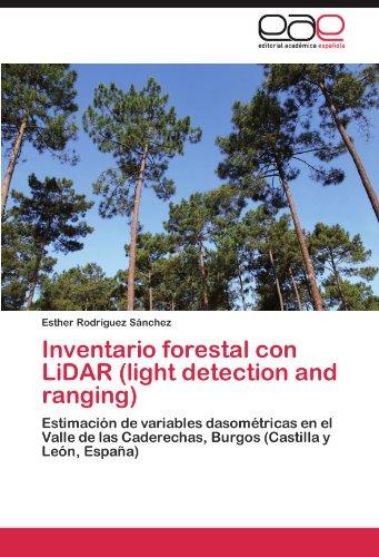 Inventario Forestal Con Lidar (Light Detection and Ranging) por Esther Rodr Guez S. Nchez