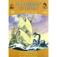 PRISIONERO DE ARGEL, EL. FANS CORSARIO HIERRO 5 (FANS CORSARIO DE HIERRO)
