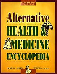The Alternative Health and Medicine Encyclopedia