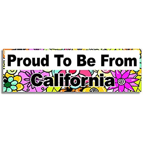 Proud To Be From California Car Sticker Sign / Auto Adesivi - Decal Bumper Sign - 5 Colours -