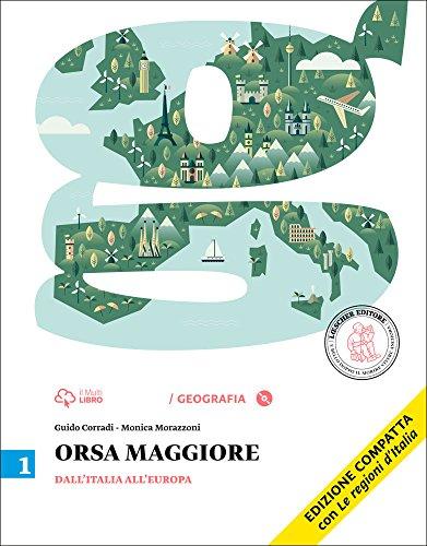 Orsa maggiore. Ediz. compatta. Per la Scuola media. Con CD-ROM. Con e-book. Con espansione online: 1