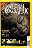 National Geographic, Januar 2001: Wo die Bibel irrt