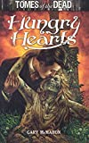 [Tomes of the Dead : Hungry Hearts] (By (author)  Gary McMahon) [published: February, 2010]