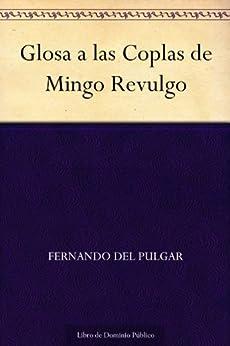 Glosa a las Coplas de Mingo Revulgo de [Pulgar, Fernando del]