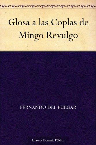 Glosa a las Coplas de Mingo Revulgo por Fernando del Pulgar