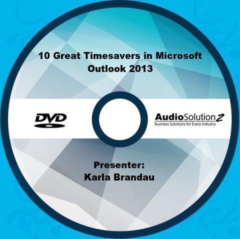 Preisvergleich Produktbild 10 Great Timesavers in Microsoft Outlook 2013