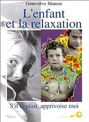 L'Enfant et la Relaxation
