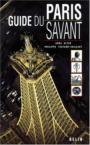 Guide du Paris savant par Collectif