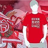 World of Football Bayern T-Shirt Euer Hass ist unser Stolz - M