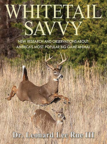 Whitetail Savvy: New Research and Observations about America's Most Popular Big Game Animal Descargar ebooks Epub